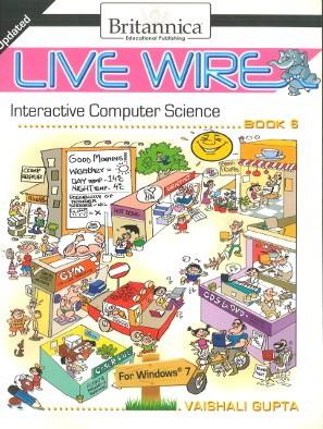 Britannica Live Wire Interactive Computer Science Class 6
