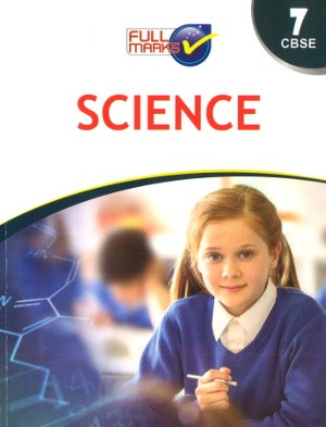 full marks Science guide for Class 7