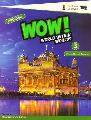 Wow World Within Worlds A General Knowledge Book 3 (Revised Edition)