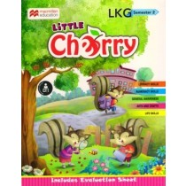 Macmillan Little Cherry LKG Semester 2
