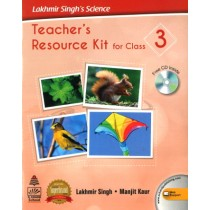 Lakhmir Singh's Science Teacher's Resources Kit For Class 3