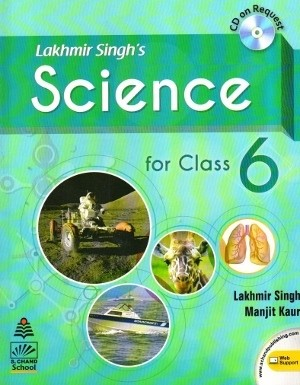 Lakhmir Singh's Science For Class 6