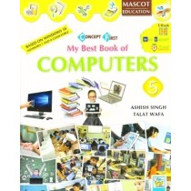 Mascot Education My Best Book of Computers Class 5