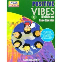 Frank Positive Vibes Life Skills and Value Education 6