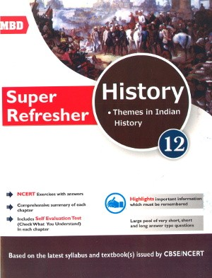 MBD Super Refresher History For Class 12
