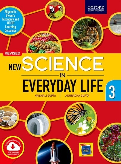 Oxford New Science In Everyday Life For Class 3