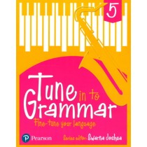 Pearson Tune In to Grammar For Class 5 by Swarna Joshua