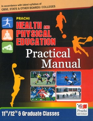 Health and Physical Education practical manual