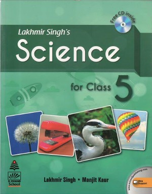 Lakhmir Singh's Science For Class 5