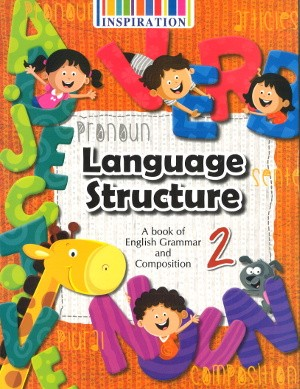 Language Structure English Grammar and Composition Class 2