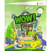 Eupheus Learning Wow English Coursebook For Class 6