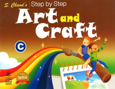 S.chand's Step by Step Art and Craft C