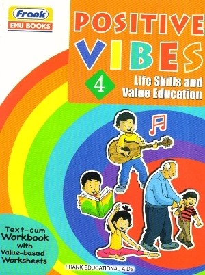Frank Positive Vibes Life Skills and Value Education 4