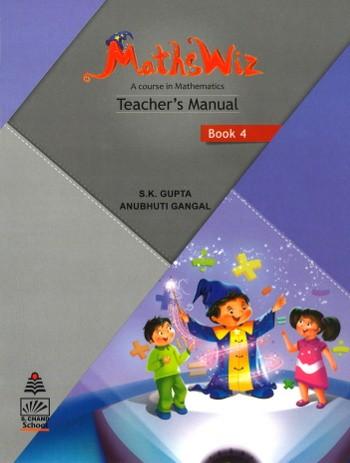 Maths Wiz A Course In Mathematics Teacher's Manual Book 4