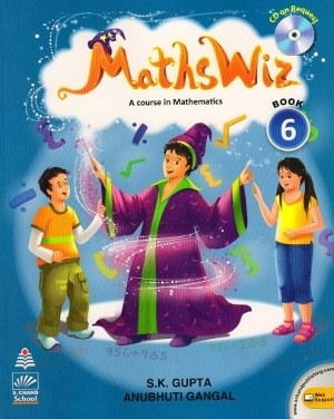 Maths Wiz A Course In Mathematics For Class 6