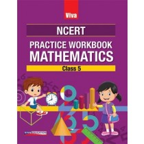 Viva NCERT Practice Workbook Mathematics Class 5