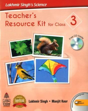 Lakhmir Singh's Science Teacher's Resources Kit For Class 3