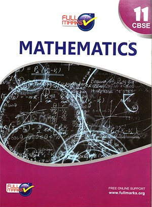 Full Marks Mathematics for Class 11