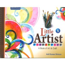 Little Artist A Book of Art & Craft Class 5