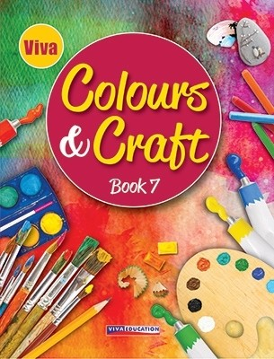 Viva Colours And Craft For Class 7
