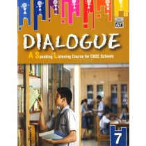 Dialogue A Speaking & Listening Course For CBSE Schools Class 7
