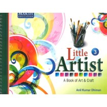 Little Artist A Book of Art & Craft Class 3