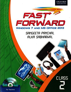 Oxford Fast Forward Windows 7 And MS Office 2013 Class 2