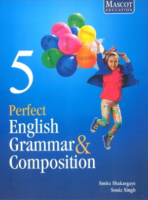 Perfect English Grammar & Composition Class 5
