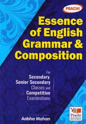 Prachi Essence of English Grammar and Composition
