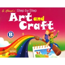 S.chand's Step by Step Art and Craft B