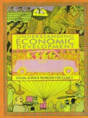 NCERT Understanding Economic Development Social Science Class 10