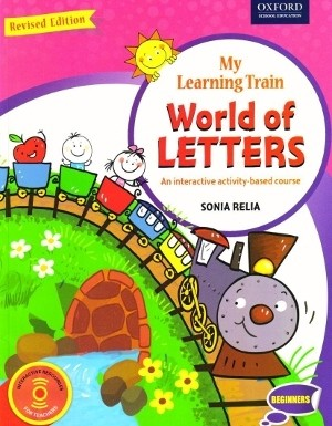 Oxford My Learning Train World of Letters Beginners