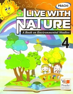 Prachi Live With Nature For Class 4
