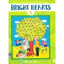 Bright Hearts For Class 5 - Value Education and Life Skills