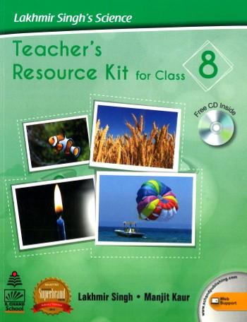 Lakhmir Singh's Science Teacher's Resources Kit For Class 8