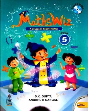 Maths Wiz A Course In Mathematics For Class 5