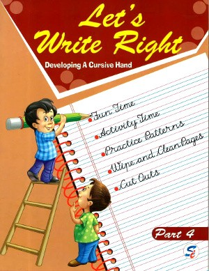 Let's Write Right Part 4 For Class 4