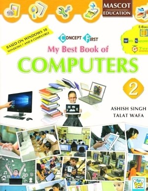 Concept First My Best Book of Computers Class 2