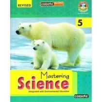 Cordova Mastering Science For Class 5