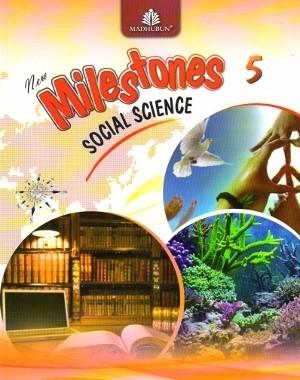 New Milestones Social Science Class 5