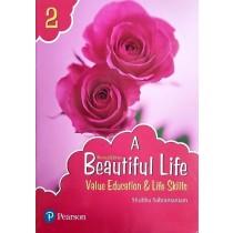 Pearson A Beautiful Life Value Education & Life Skills Class 2