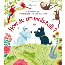 Usborne Lift-the-Flap First Questions and Answers How Do Animals Talk?
