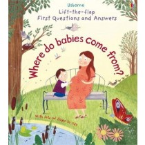 Usborne Lift-the-Flap First Questions and Answers Where do babies come from?