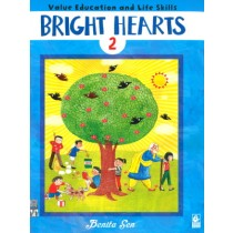 Bright Hearts For Class 2 - Value Education and Life Skills