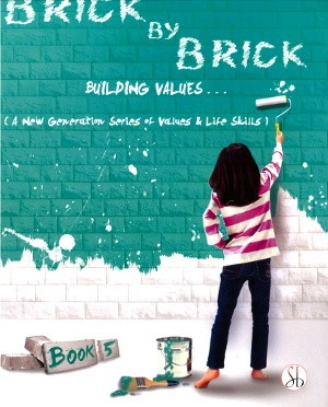 Brick By Brick Building Values For Class 5