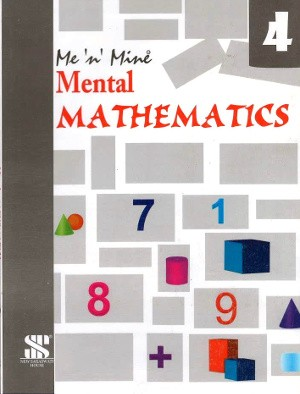 Me 'n' Mine Mental Mathematics Class 4