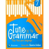 Pearson Tune In to Grammar For Class 7 by Swarna Joshua