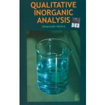 Qualitative Inorganic Analysis by Amarnath Mishra