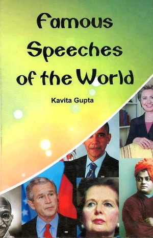 Famous Speeches of the World by Kavita Gupta