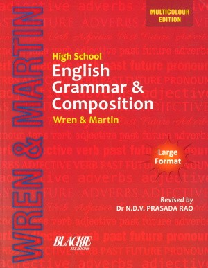 High School English Grammar & Composition by Wren & Martin's